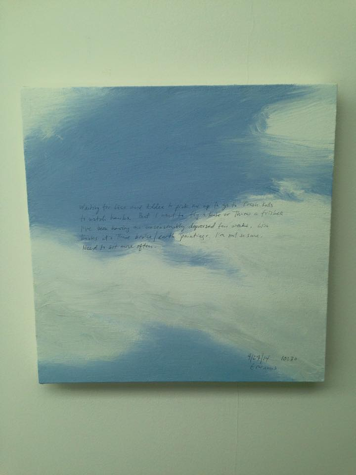 "Each canvas is inscribed with a short diary entry. This one starts with the words ""Waiting for Lisa..."". Nice."