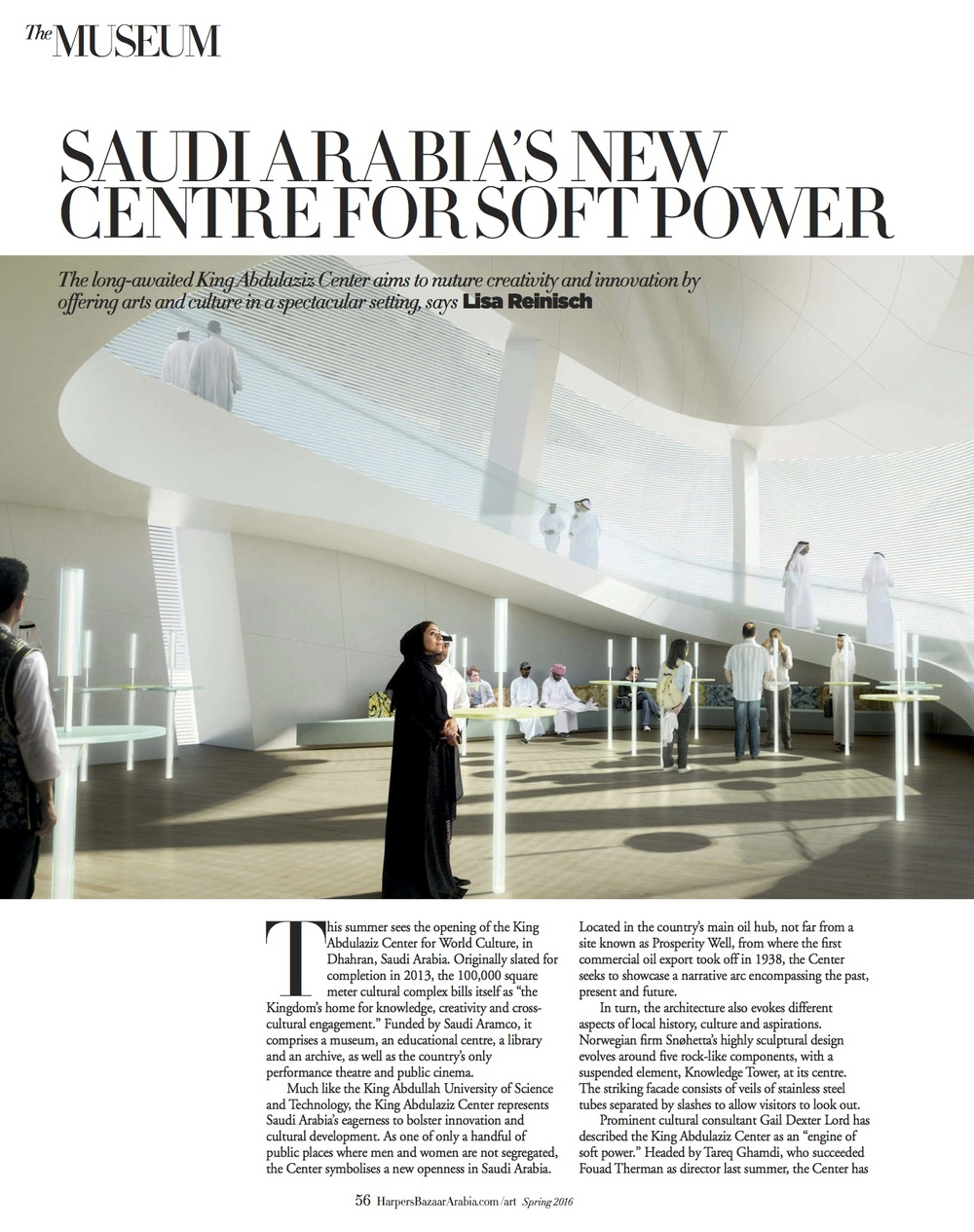First assignment for  Harper's Bazaar Art: a  preview of the long-awaited King Abdulaziz Center for World Culture in Dhahran, Saudi Arabia, designed by Norwegian architects Snøhetta,