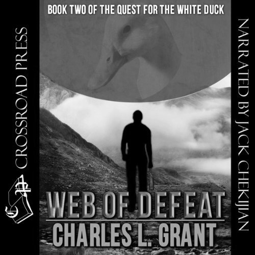 Web of Defeat: Book II of the Quest for the White Duck