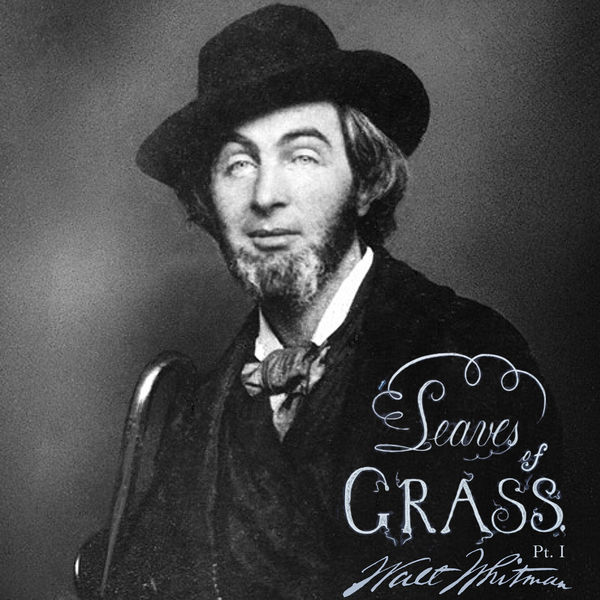 Leaves of Grass, Part I