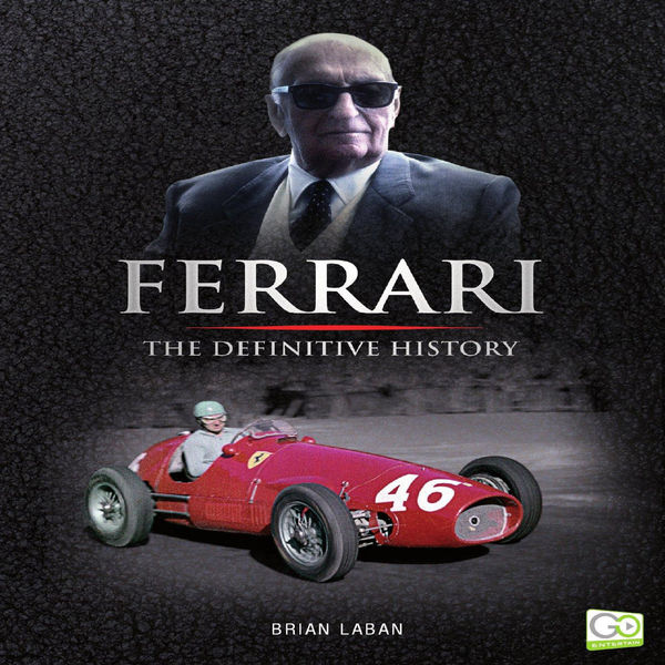 Ferrari: The Definitive History