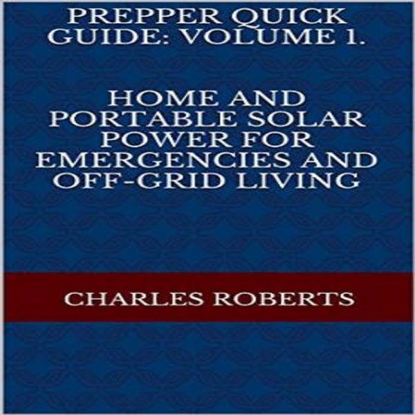 Prepper Quick Guide: Volume 1