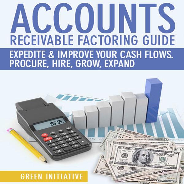 Accounts Receivable Factoring Guide