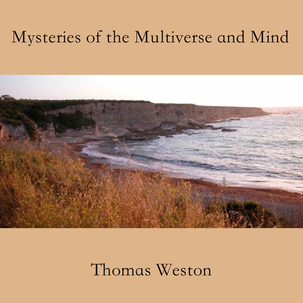 Mysteries of the Multiverse and Mind