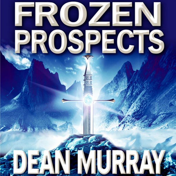 Frozen Prospects: The Guadel Chronicles, Book 1