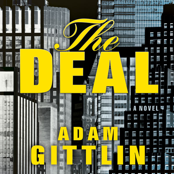 The Deal: A Novel