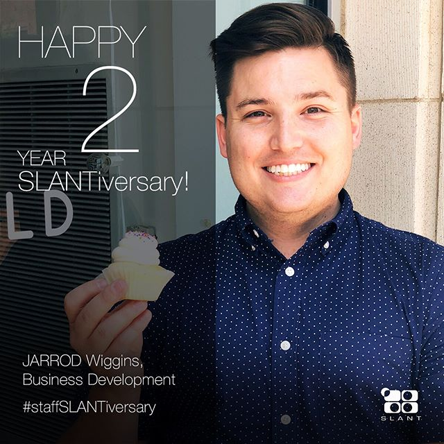 "Happy 2️⃣ year SLANTiversary to @jarrodwiggins—our favorite new business getter, CycleBar enthusiast, and cupcake model! (We're gonna need a lot of margaritas to get through his ""terrible twos"" 😜) #StaffSLANTiversary"