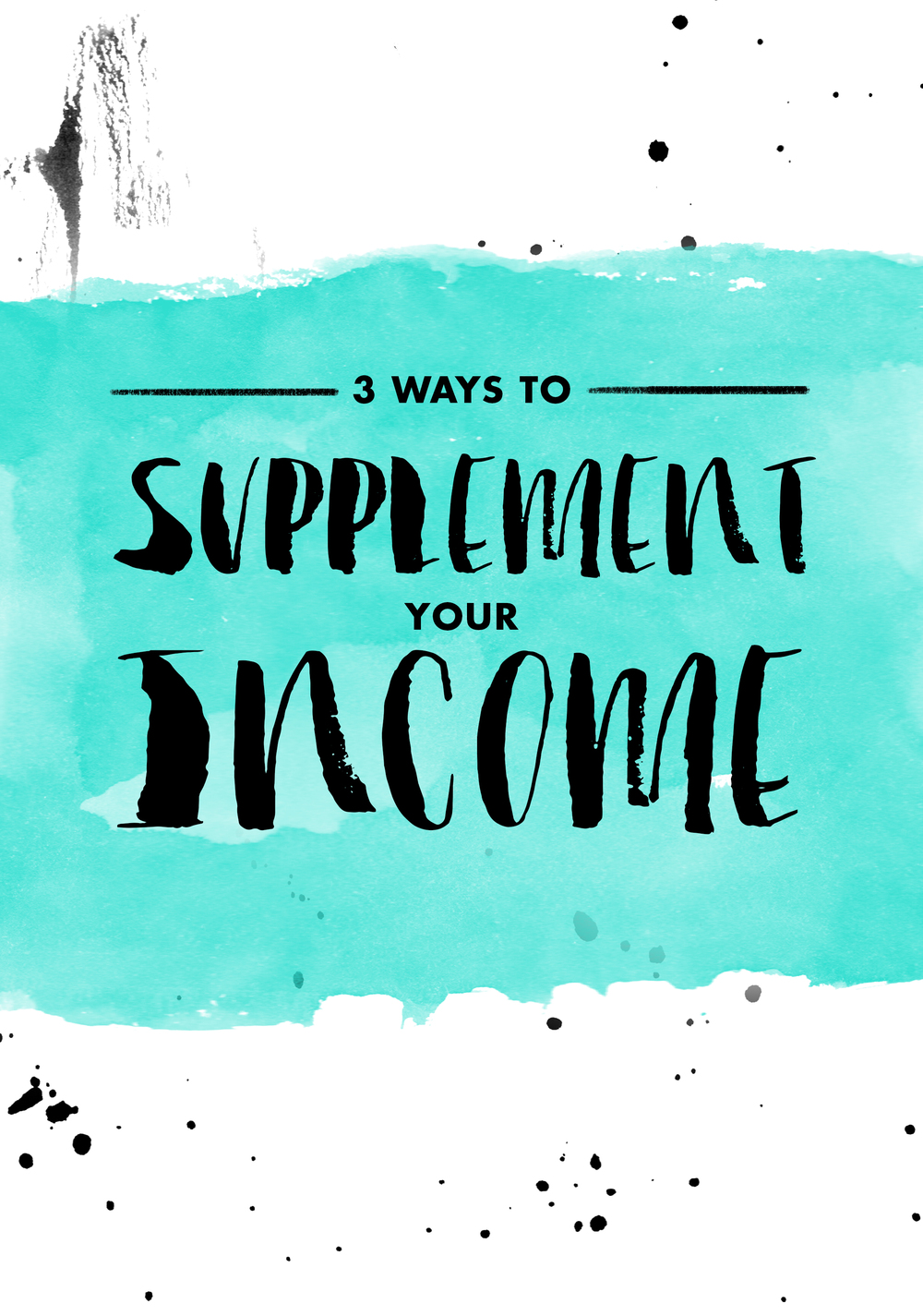The Freelance Diaries: Supplemental Income