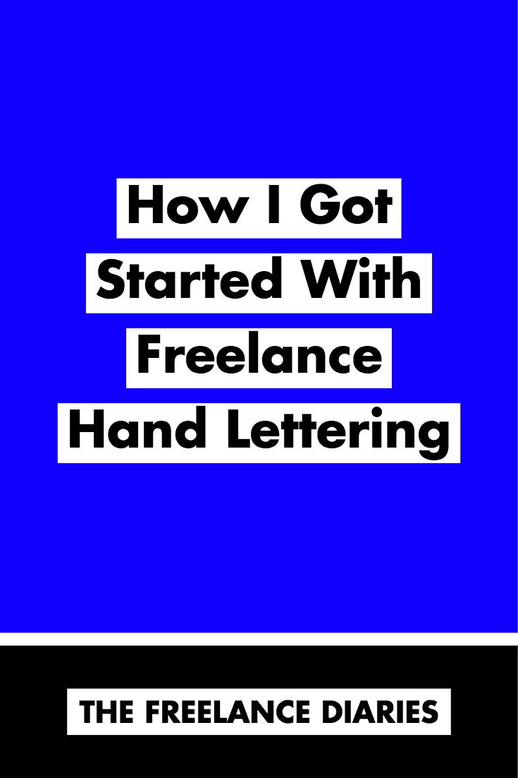 How I Got Started With Freelance Lettering - Molly Jacques