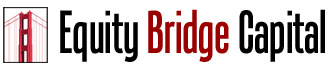 Equity Bridge Capital, San Francisco - Private Hard Money Lender for California Real Estate