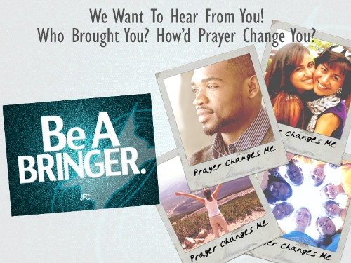 Prayer.Changes.Be.A.Bringer.SLIDE.jpg