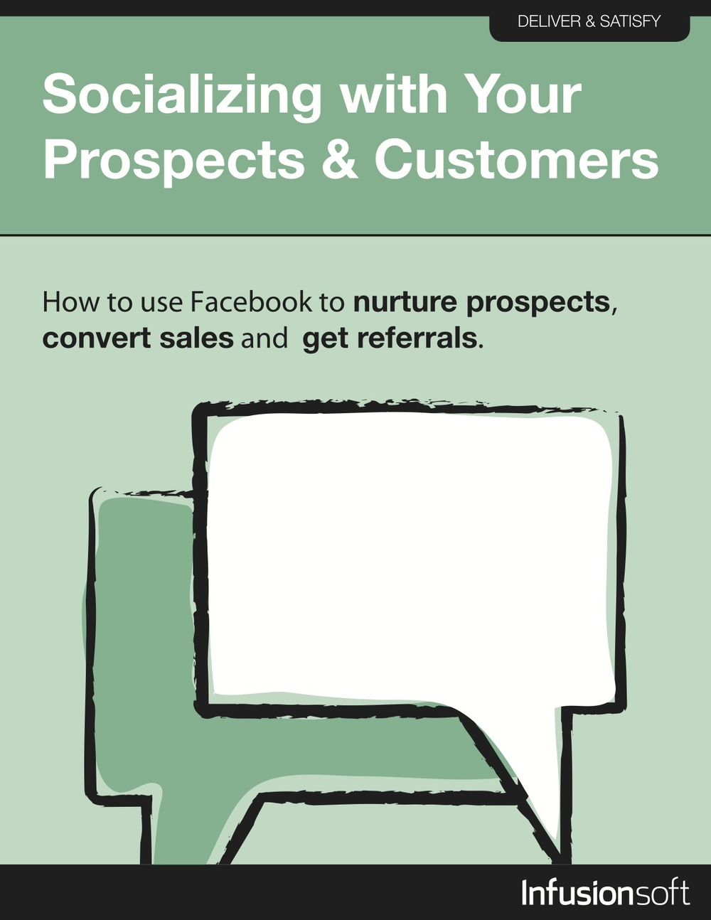 "What You'll Learn:         This growth strategy will walk you step by  step through the process of putting Facebook to work for your business.  You'll learn how to:    	  		Use questions to engage with readers  	  		Put a storefront on your Facebook page  	  		Encourage prospects and customers to share your content through Facebook  	  		Much more!            Excerpt:        As more and more people ""like"" you content, special  deals, or anything else that shows your brand, your trustworthiness  increases. Everyone who ""likes"" your brand automatically says to their  entire friend list that they are on board with you and your message.  That's pretty powerful advocacy.     Download Now    Sourced From:  Infusionsoft"