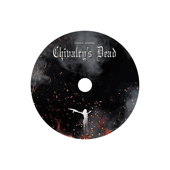 Chivalry's Dead CD print
