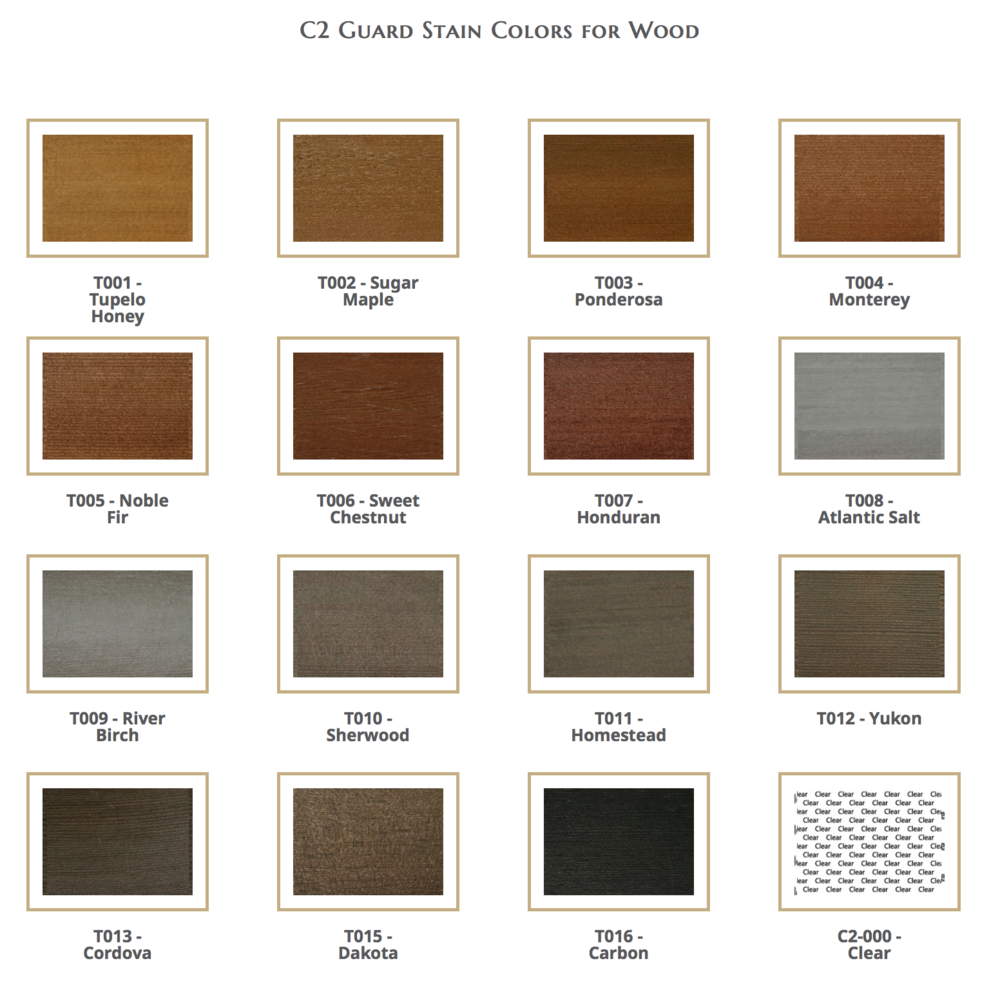 C2 Guard available stain colors - ask for a sample in store