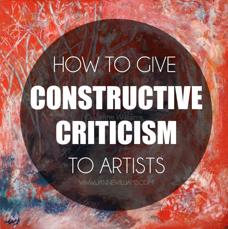 how to give constructive criticism to artists