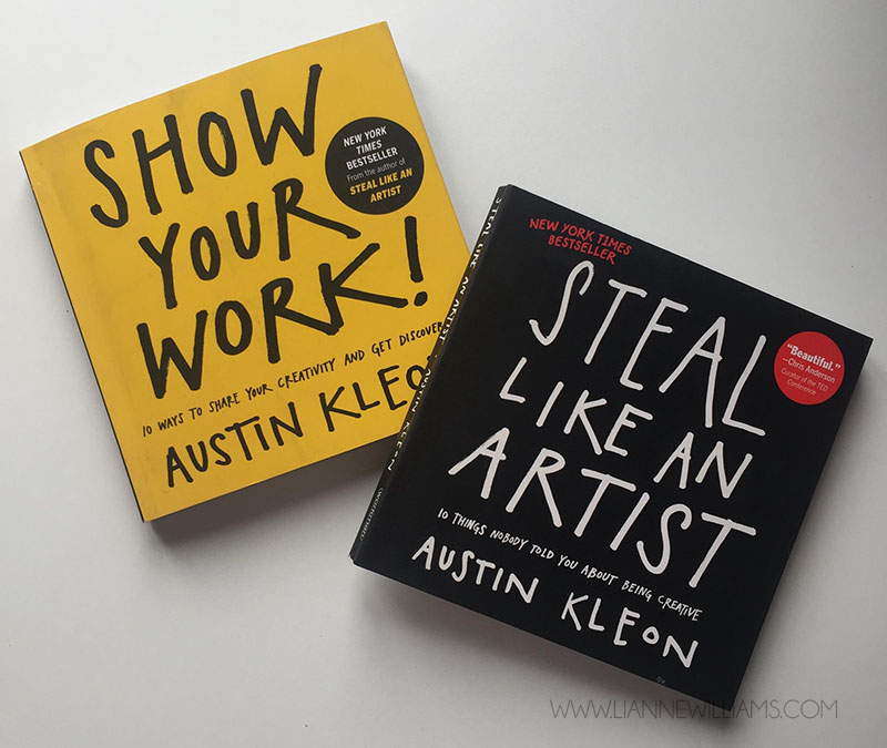 show your work and steal like an artist by austin kleon book review