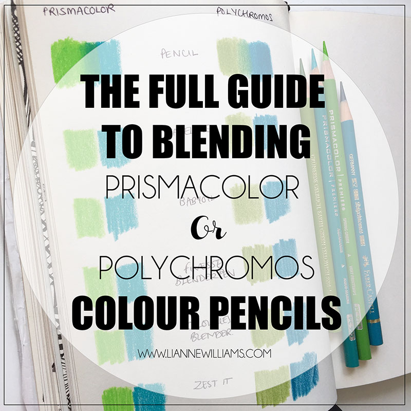 the full guide to blending wax based prismacolor premiere and oil based faber-castell polychromos colour pencils