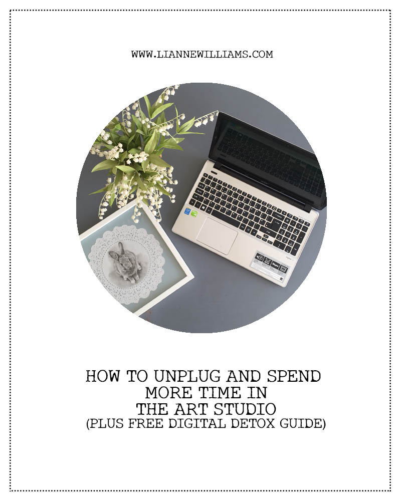 how to unplug and get back into the art studio. plus free digital detox guide for artists