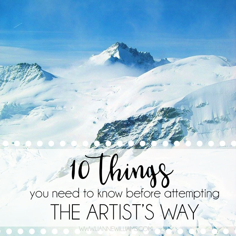 10 THINGS YOU NEED TO KNOW BEFORE DOING THE ARTISTS WAY 2.jpg