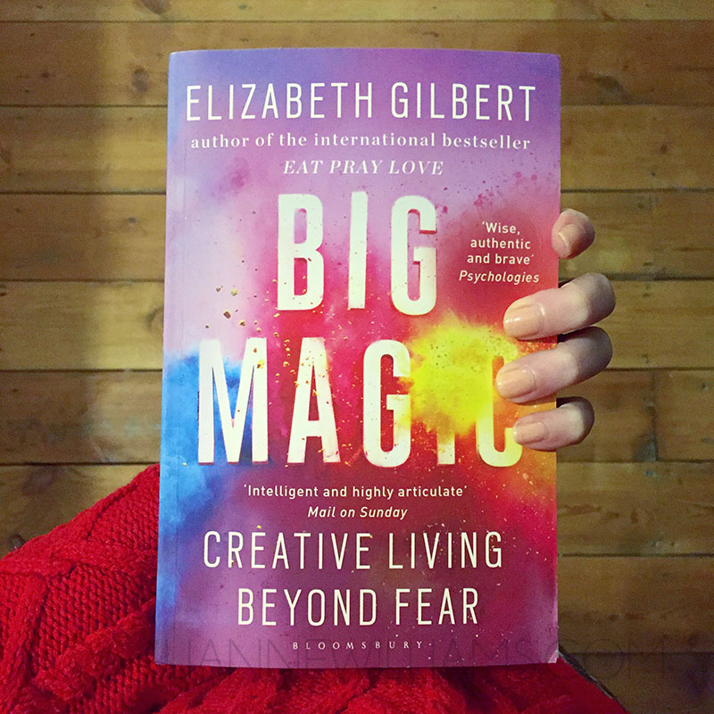 BIG MAGIC book review for artists by Elizabeth Gilbert 2.jpg