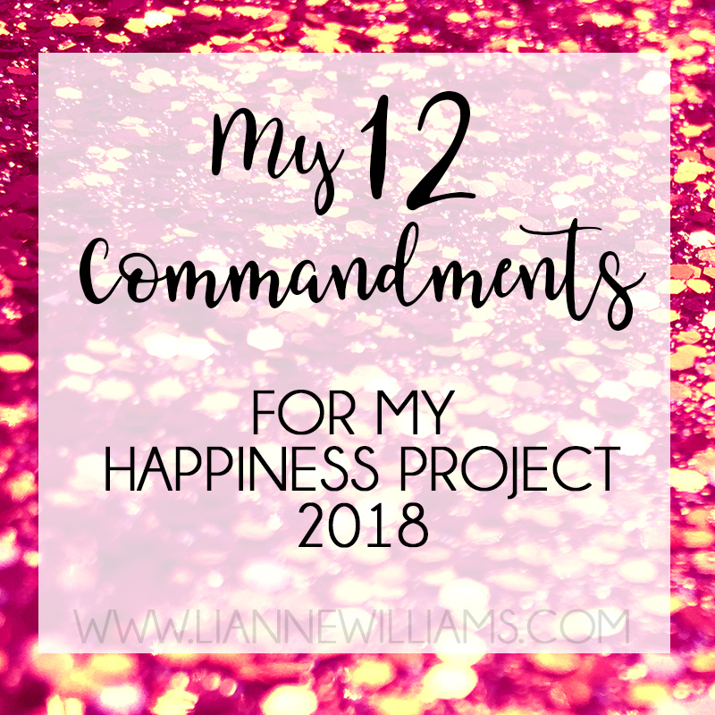 My 12 commandments for The Happiness Project 1.jpg