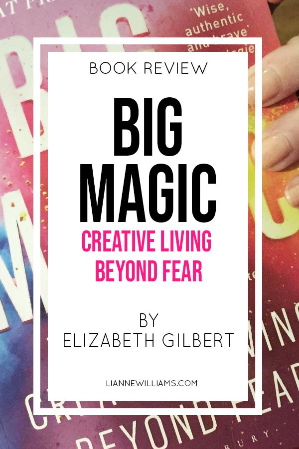Big Magic Creative living Beyond fear post.jpg