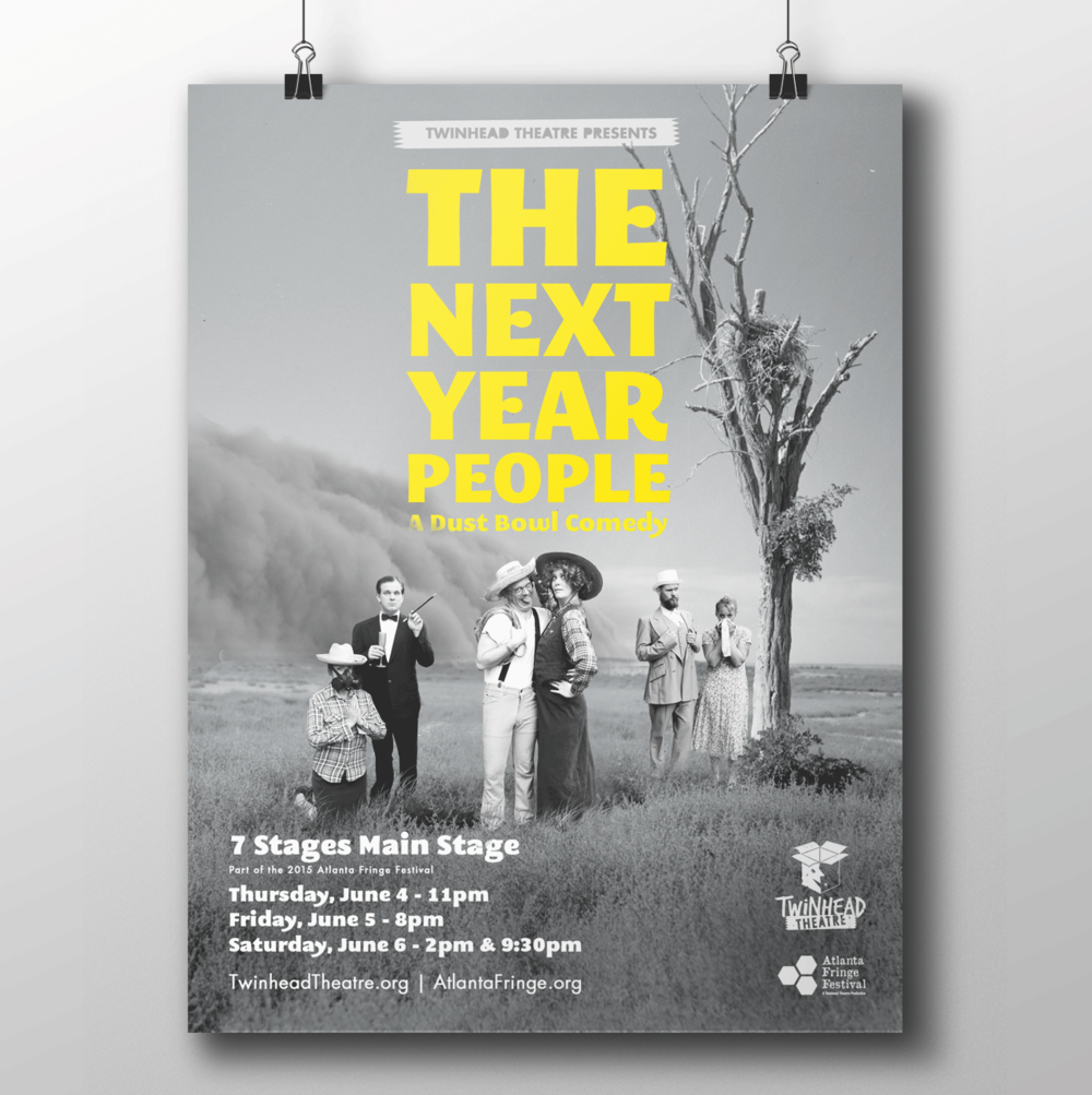 The Next Year People by Twinhead Theatre: Poster/promotional design—print and digital.