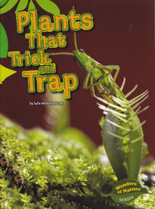 Plants That Trick and Trap