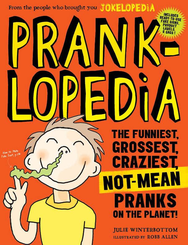 PRANKLOPEDIA: Unleash your inner prankster!
