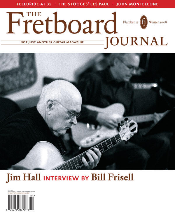 Fretboard Journal - Issue 12 - Winter 2008