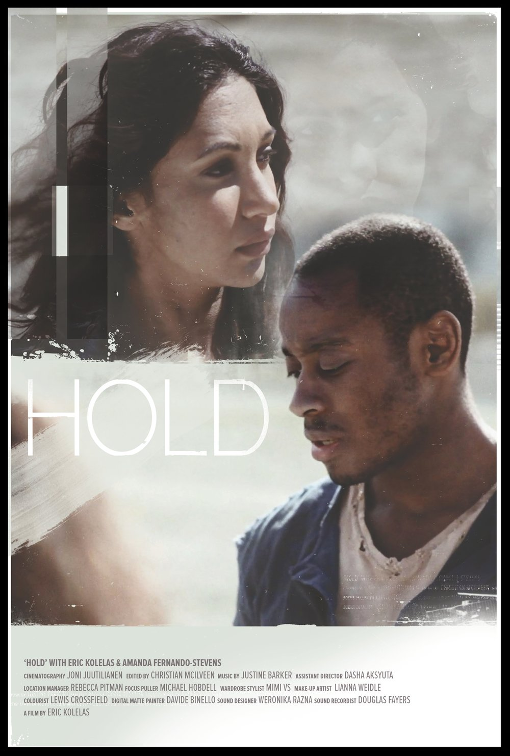 HOLD  7mins |Drama/Sci-Fi | UK  Stuck in his endless loneliness, a man wanders in a post-apocalyptic world... Only to discover he is not alone.
