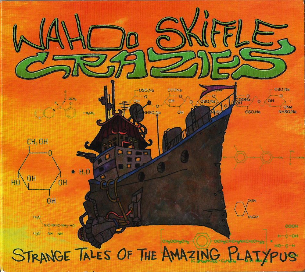 "WAHOO SKIFFLE CRAZIES - ""Strange Tales of the Amazing Platypus"""