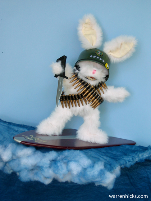 """Silly Rabbit. War is for kids!"""