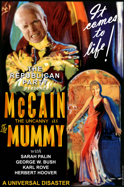 McMummy   Starring John McCain and Sarah Palin.