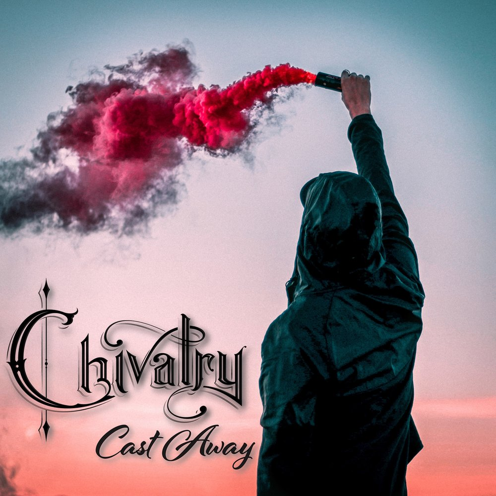 Chivalry - Cast Away Single.JPG