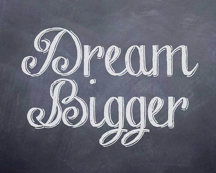 Dream Bigger.jpg