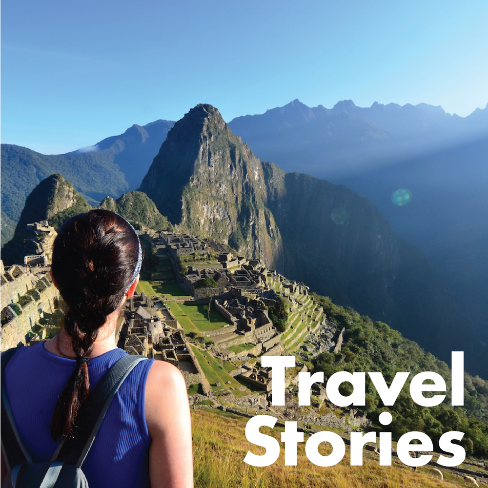 TRAVEL STORIES share some of our adventures throughout foreign lands. -