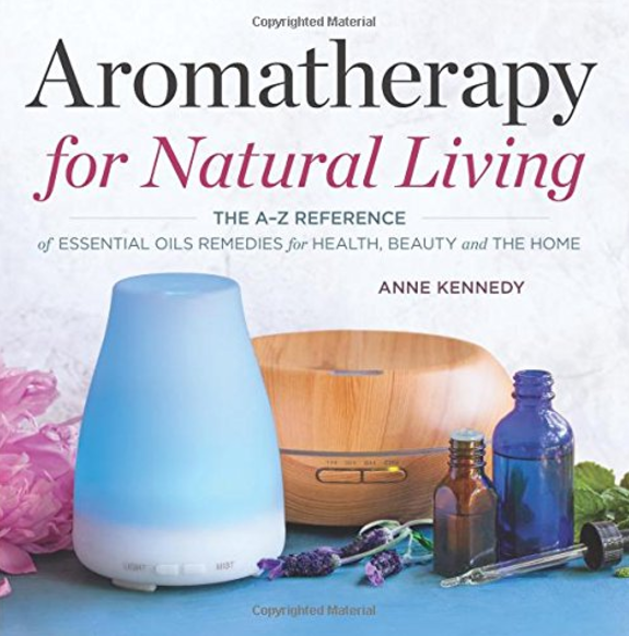 Aromatherapy for Natural Living Cover. © Althea Press