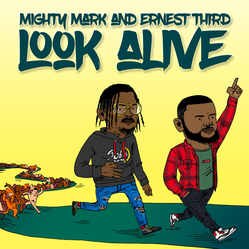 Mighty Mark & Ernest Third - Look Alive Cover.jpg