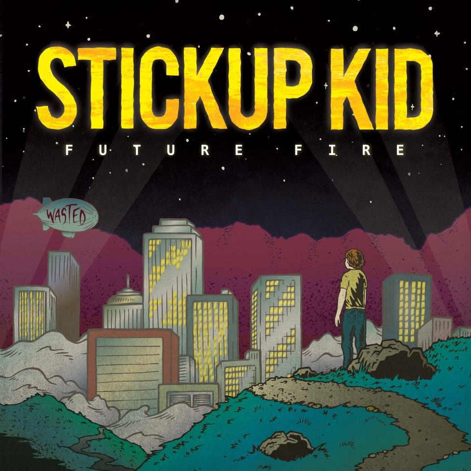 Stickup Kid Future Fire album artwork.jpg