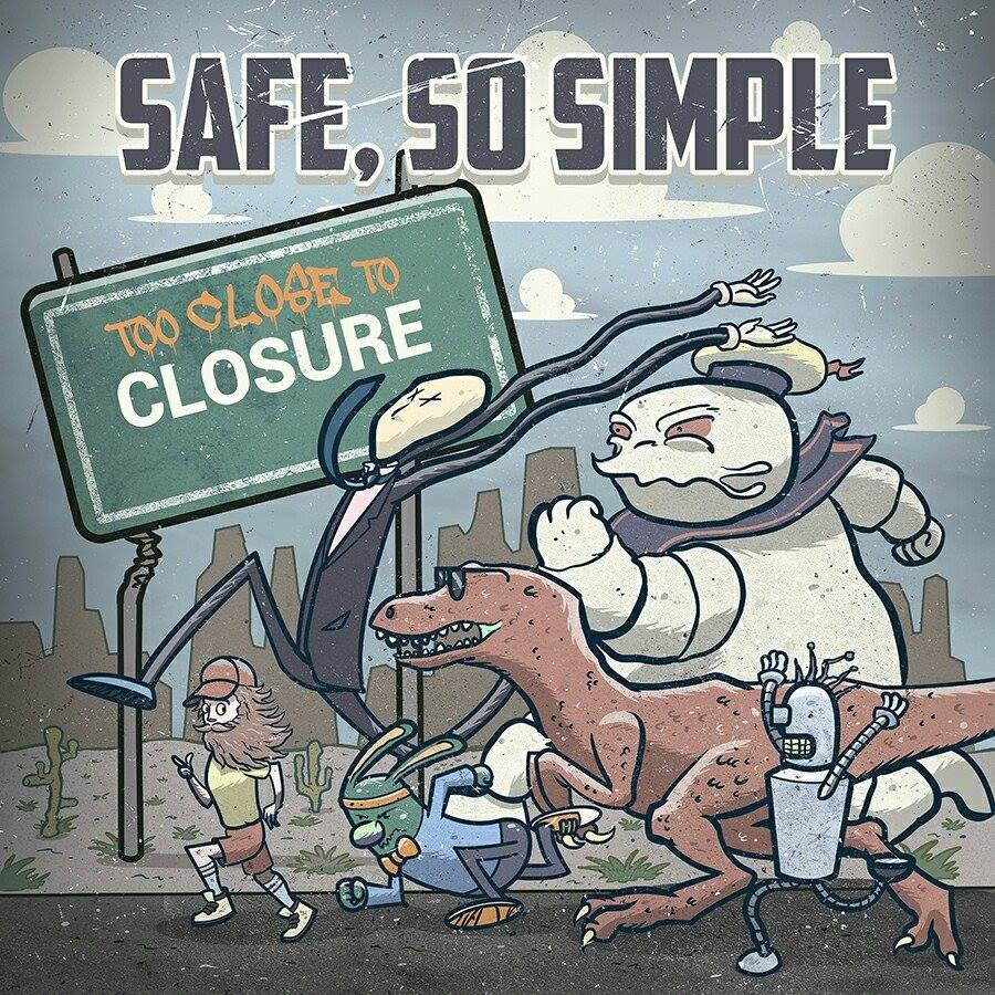 Too Close To Closure, the new EP from Safe, So Simple is available now.
