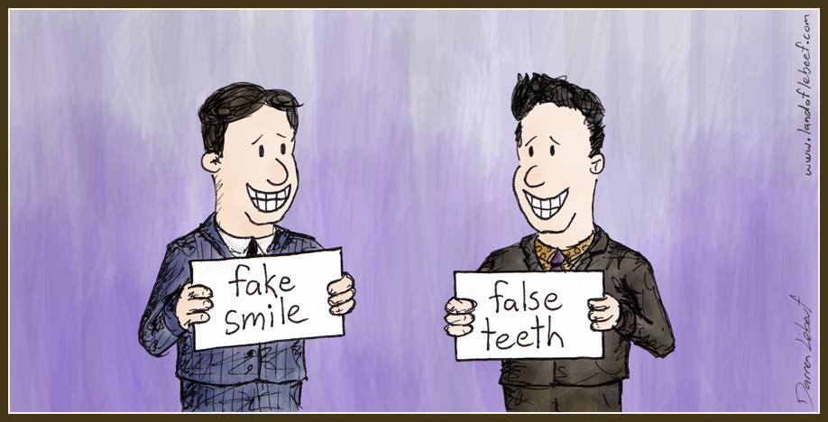 Fake Smile, False Teeth. The Land of Le Beef, by Darren Lebeuf