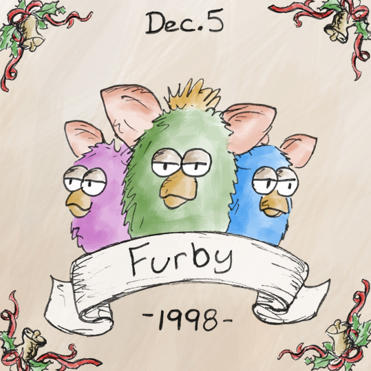 If you were a dog or a cat in 1998, you had to try extra hard to gain your owner's affection, because the Furby hit the world by storm that year, selling over 40 million by 2001. As of right now their plan for world domination has yet to be fulfilled, however an updated version of the Furby was introduced in 2012 which could very well mean the end of mankind.