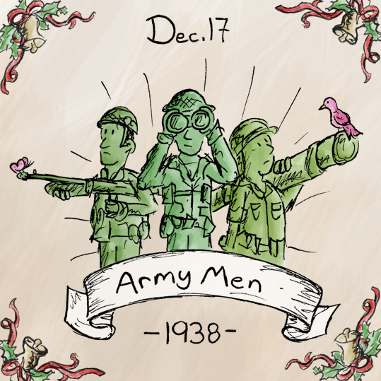I thought the history of Army Men would be lot more interesting, but in fact some plastic toy company started making plastic soldiers; end of story. The Army Men first came out in 1938, and were originally painted to look more like collectable figurines, but eventually came out with the unpainted green plastic following World War 2. Also, they're really fun to play with, especially if you have a sandbox.