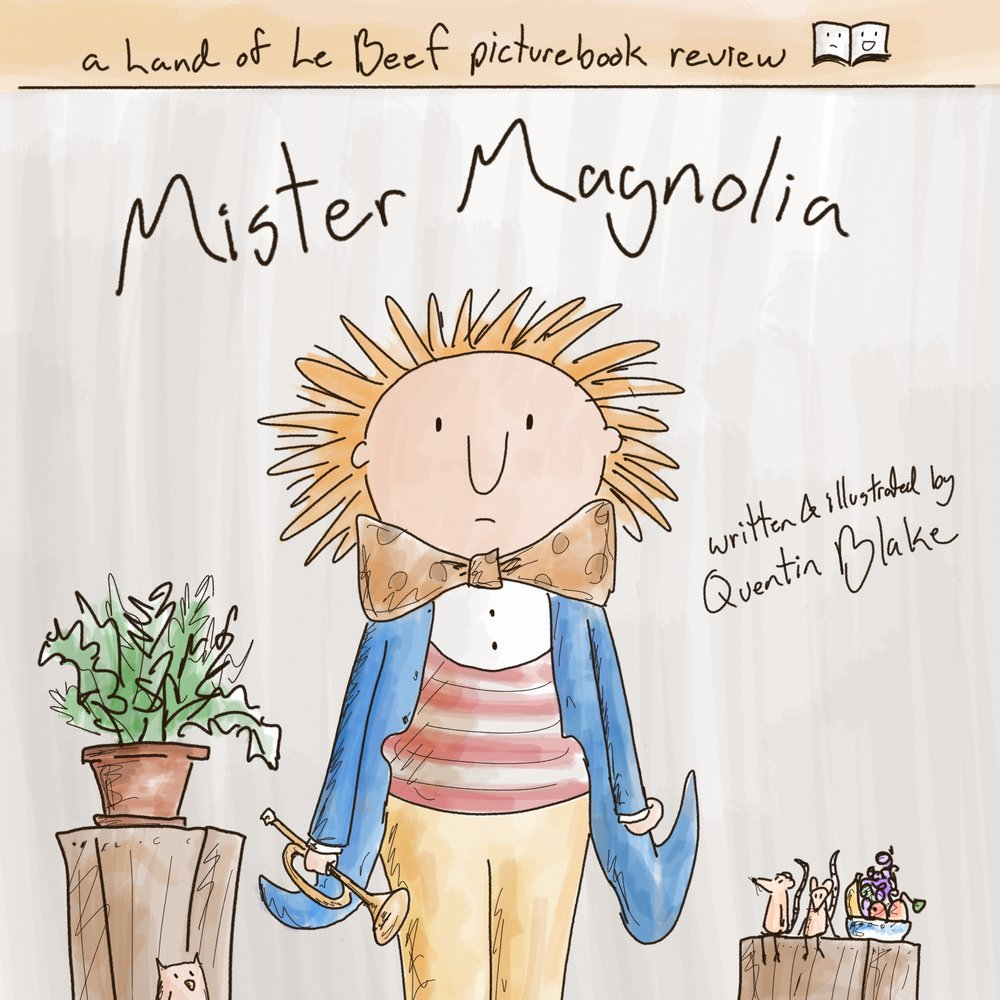 Book_Review_-_Mister_Magnolia.jpg