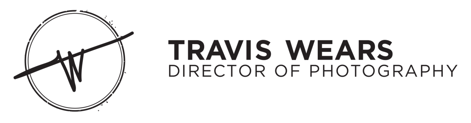 Travis Wears - Director of Photography