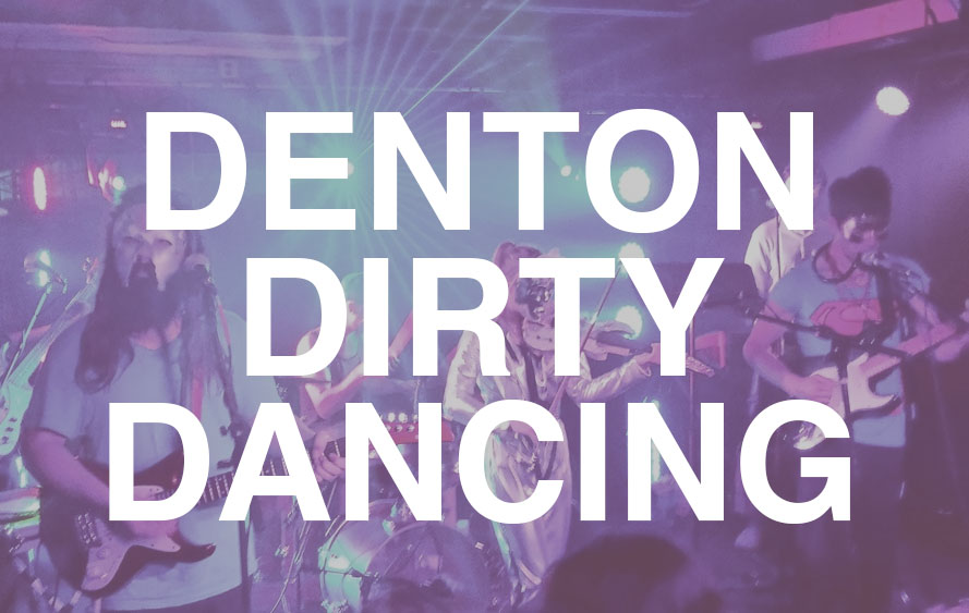 DANCING IN DENTON