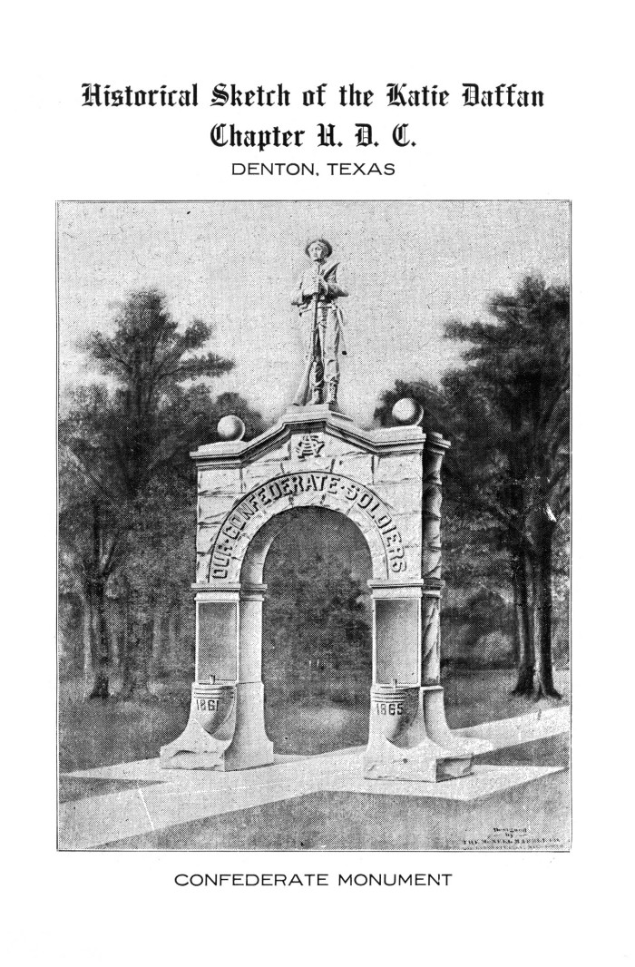 "Drawing of Denton's Confederate Monument, dedicated in 1918, from ""Historic Sketch of the Katie Daffan Chapter U.D.C., Denton TX."" Courtesy of the UNT Libraries and Portal to Texas History."
