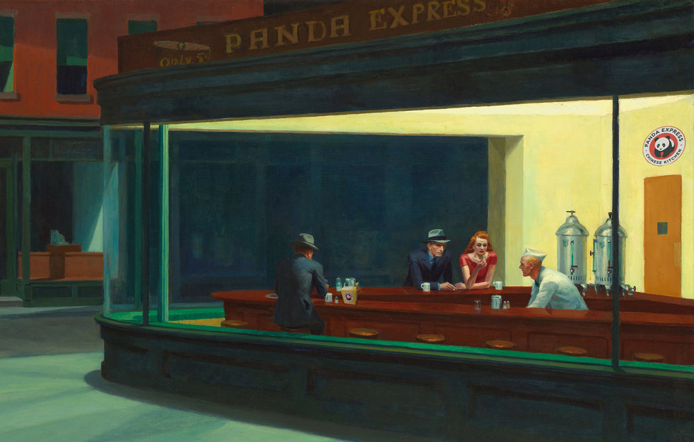 Here's our Photoshopped version of Edward Hopper's famed painting,  Nighthawks ,  from our piece on finding solitude at Panda Express . We mostly just wanted to include it to point out the name at the top of the diner because that took Will like fifteen whole minutes to create and you might have missed it the first time and he keeps bringing it back up.