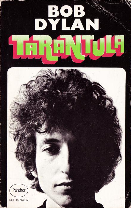 Tarantula by Bob Dylan. Panther edition, 1973.